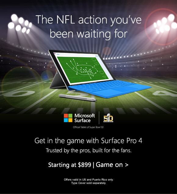 The NFL action you've _been waiting for Get in the game with Surface Pro 4