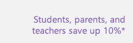 Students, parents, and teachers save up to 10%