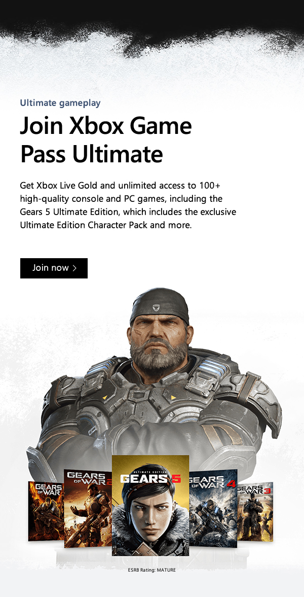 Ultimate gameplay. Join Xbox Game Pass Ultimate. Get Xbox Live Gold and unlimited access to 100+ high-quality console and PC games, including the Gears 5 Ultimate Edition, which includes the exclusive Ultimate Edition Character Pack and more. Join now. ESRB Rating: MATURE.